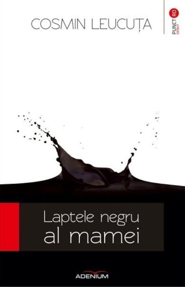 Laptele negru al mamei