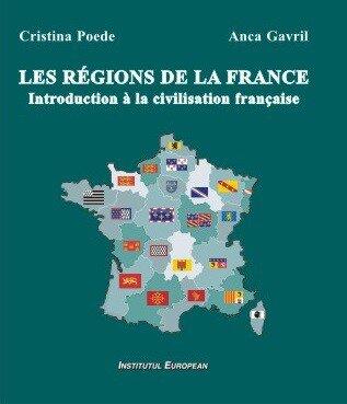 Les regions de la France. Introduction a la civilisation francaise