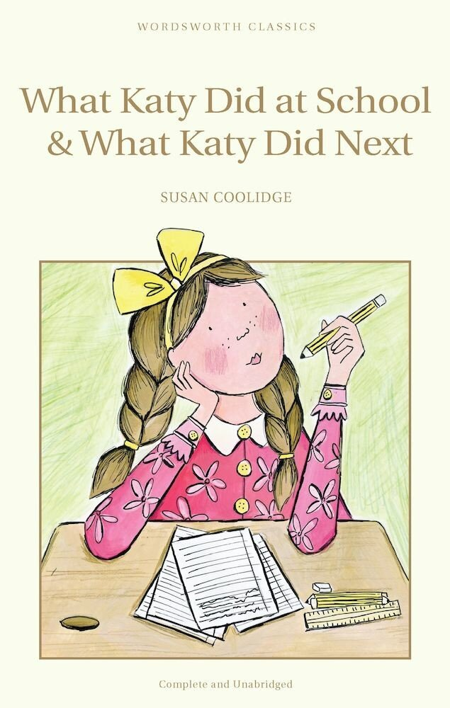 What Katy Did at School & What Katy Did Next