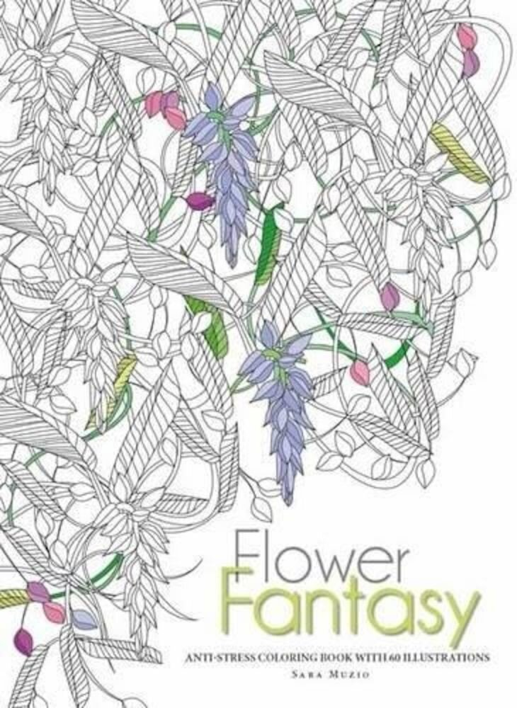 Flowers Fantasy. Anti-Stress Coloring Book