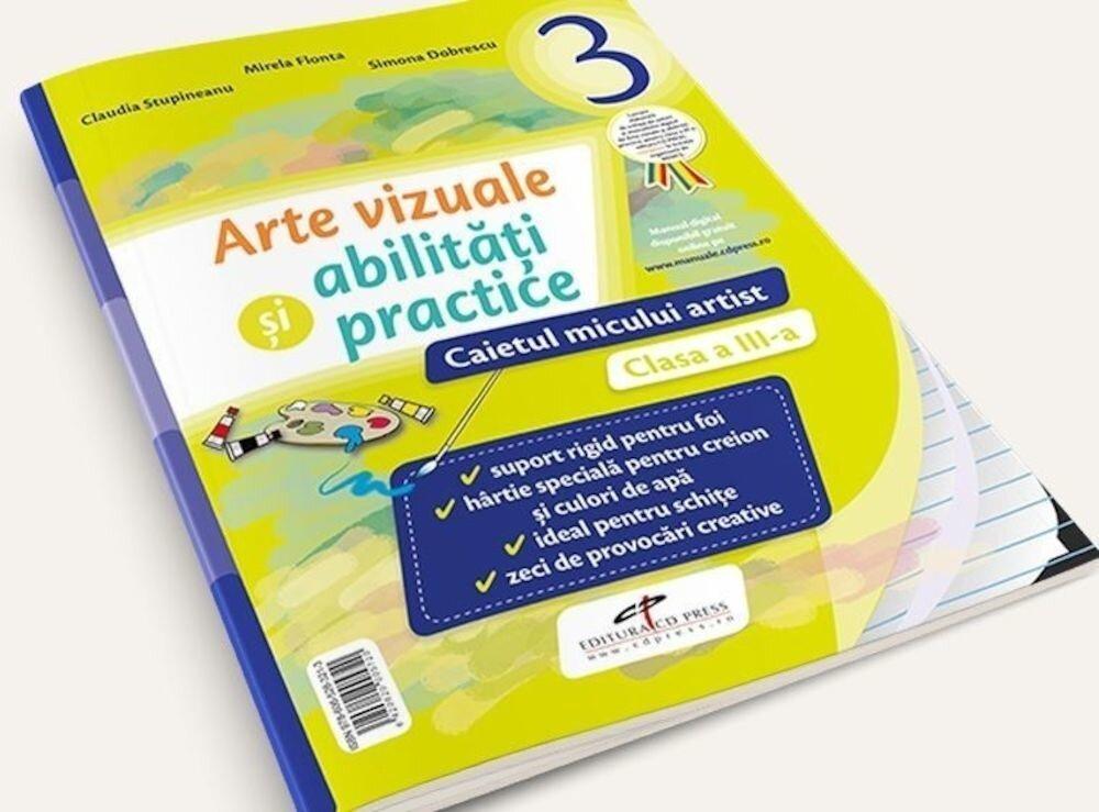 Coperta Carte Arte vizuale si abilitati practice. Caietul micului artist. Clasa a III-a