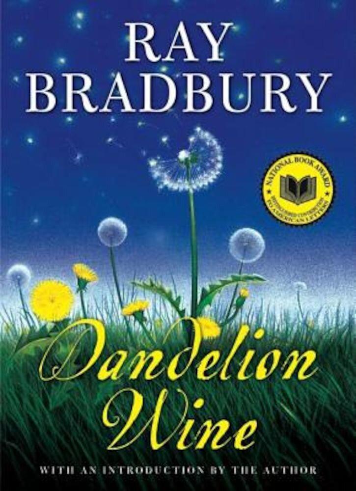 Dandelion Wine, Hardcover