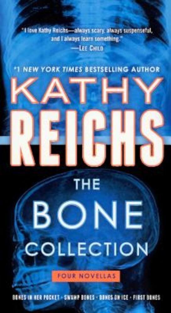 The Bone Collection: Four Novellas: Bones in Her Pocket / Swamp Bones / Bones on Ice / First Bones, Hardcover