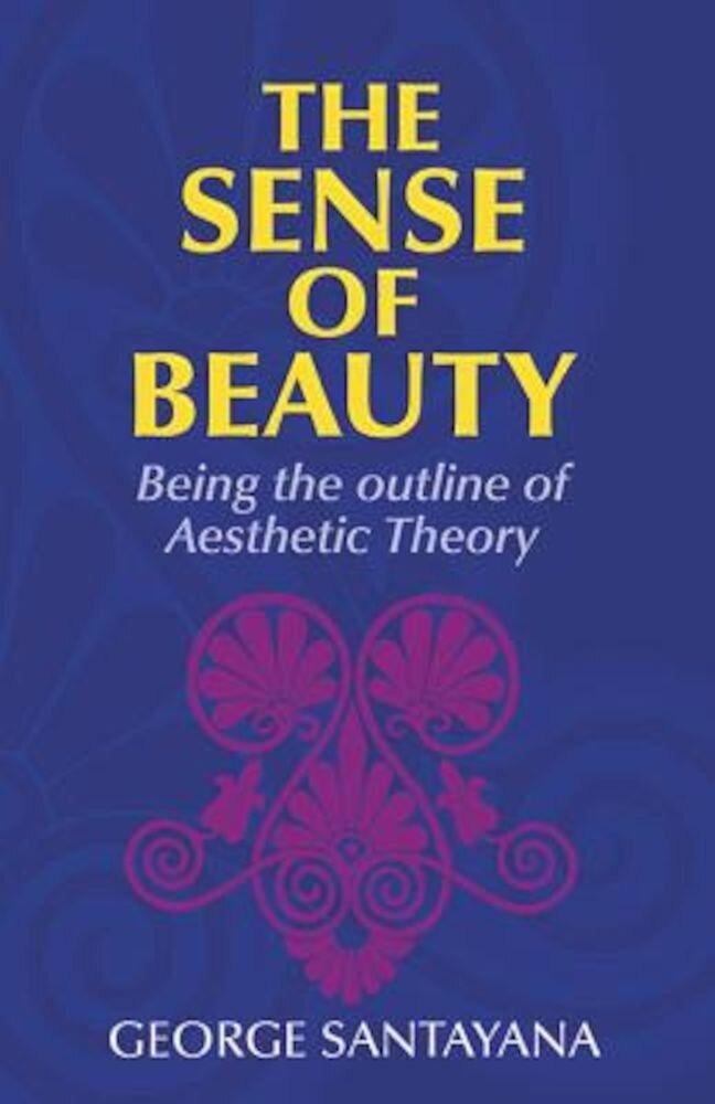 The Sense of Beauty, Paperback
