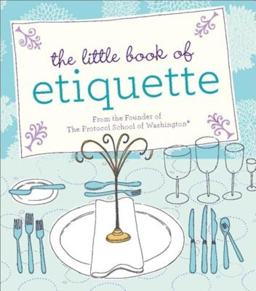 The Little Book of Etiquette, Hardcover