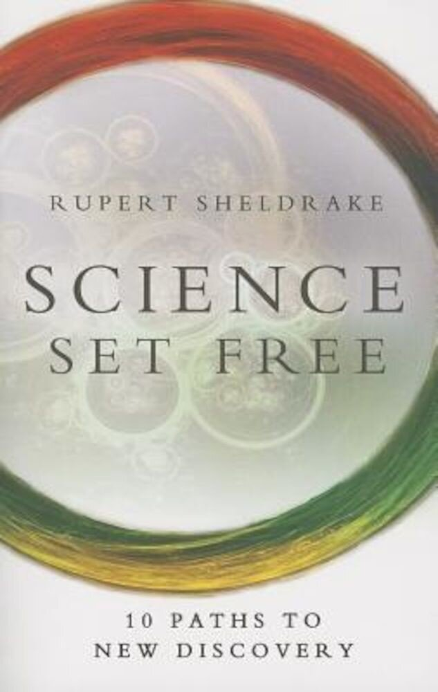 Science Set Free: 10 Paths to New Discovery, Paperback