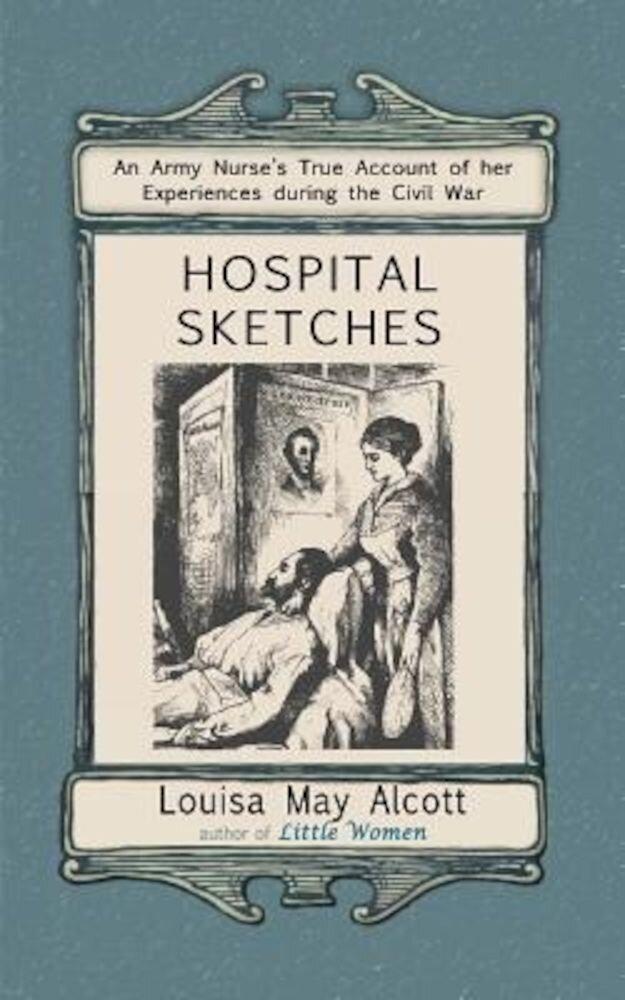 Hospital Sketches, Paperback