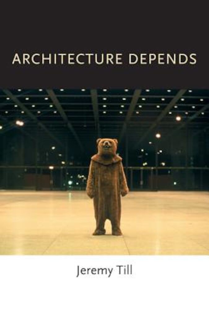 Architecture Depends, Paperback