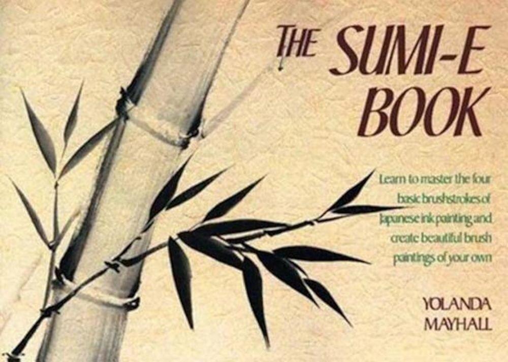 The Sumi-E Book, Paperback