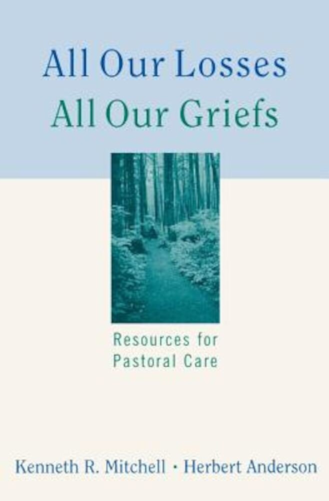 All Our Losses All Our Griefs, Paperback