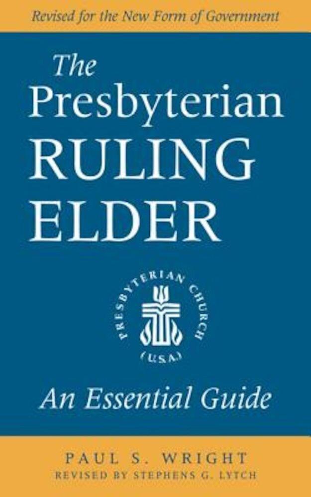 The Presbyterian Ruling Elder, Paperback