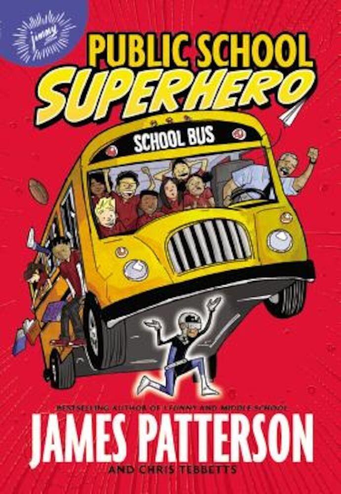 Public School Superhero, Paperback