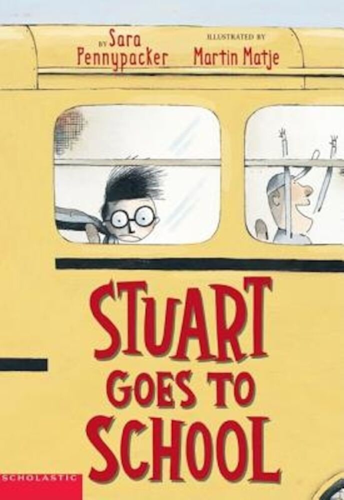 Stuart Goes to School, Paperback