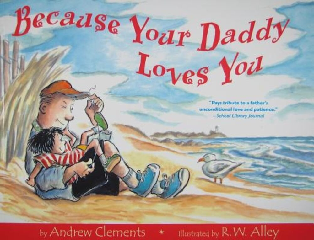 Because Your Daddy Loves You, Paperback