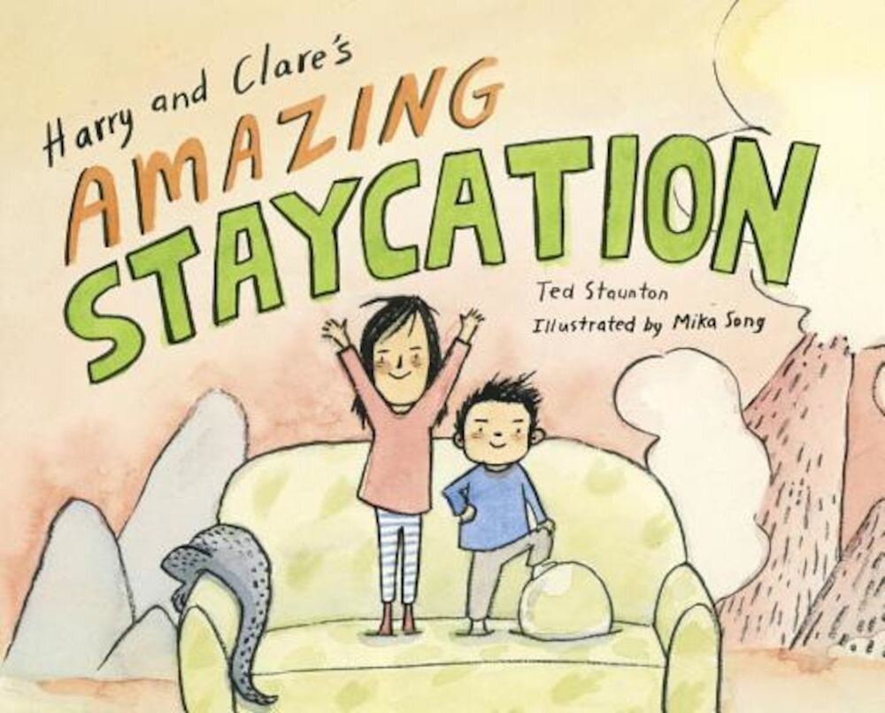 Harry and Clare's Amazing Staycation, Hardcover