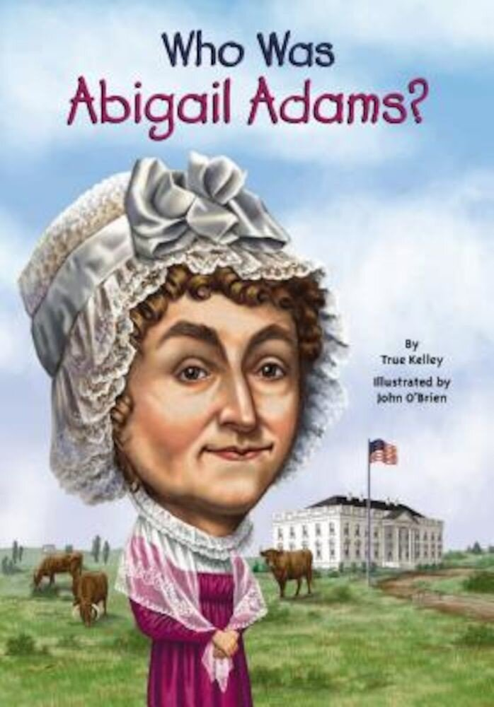 Who Was Abigail Adams?, Paperback