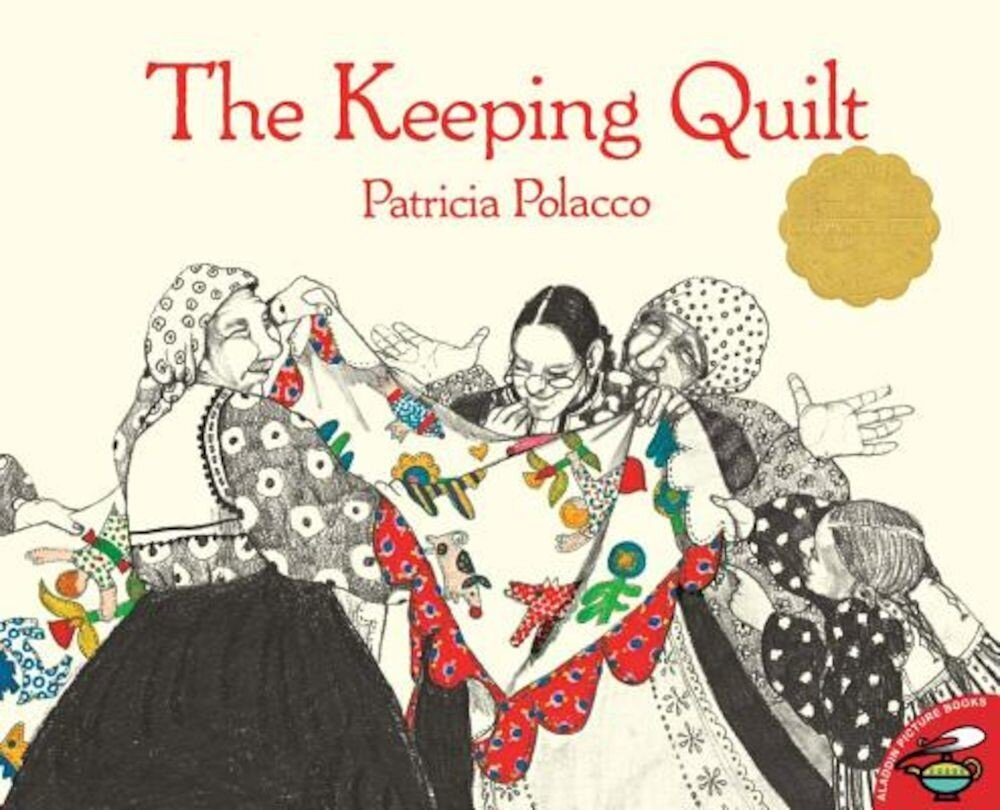 The Keeping Quilt, Paperback