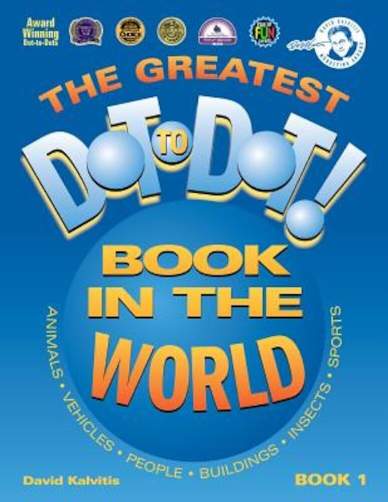 The Greatest Dot to Dot Book in the World: Book 1, Paperback