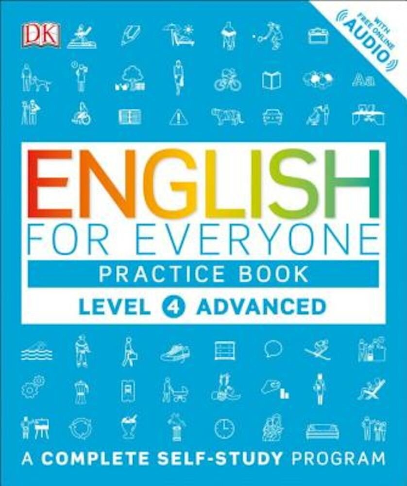 English for Everyone: Level 4: Advanced, Practice Book, Paperback