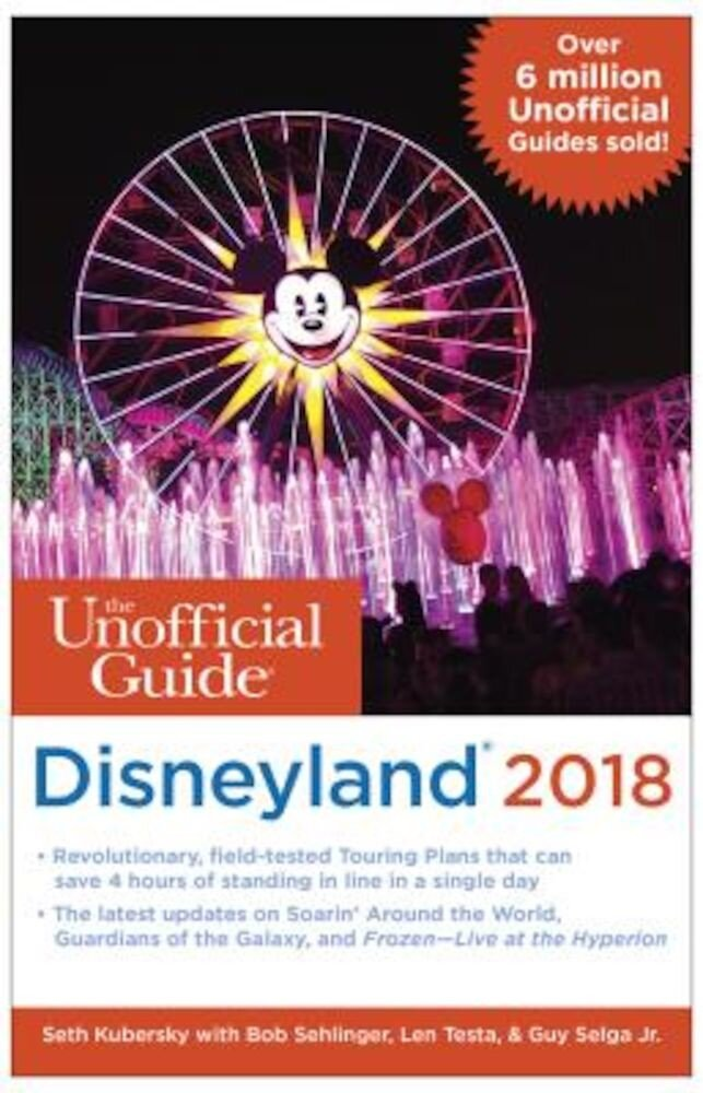 The Unofficial Guide to Disneyland 2018, Paperback