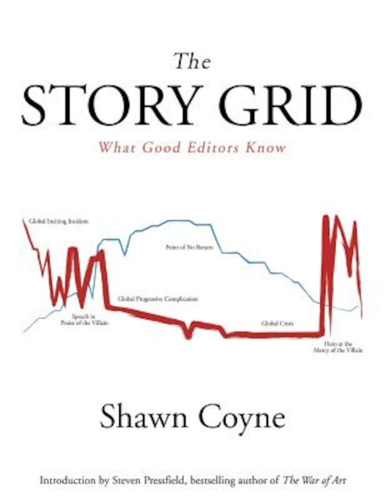 The Story Grid: What Good Editors Know, Paperback