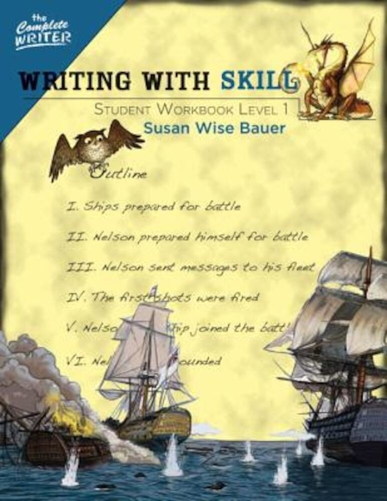 Writing with Skill, Level 1: Student Workbook, Paperback