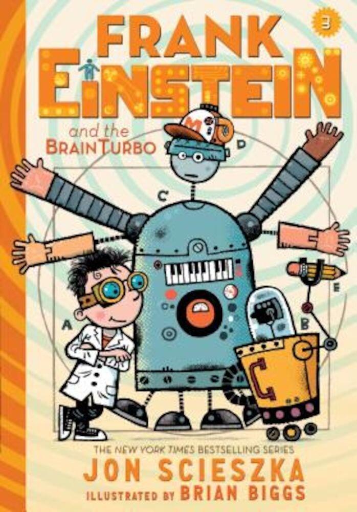 Frank Einstein and the Brainturbo (Frank Einstein Series #3): Book Three, Hardcover
