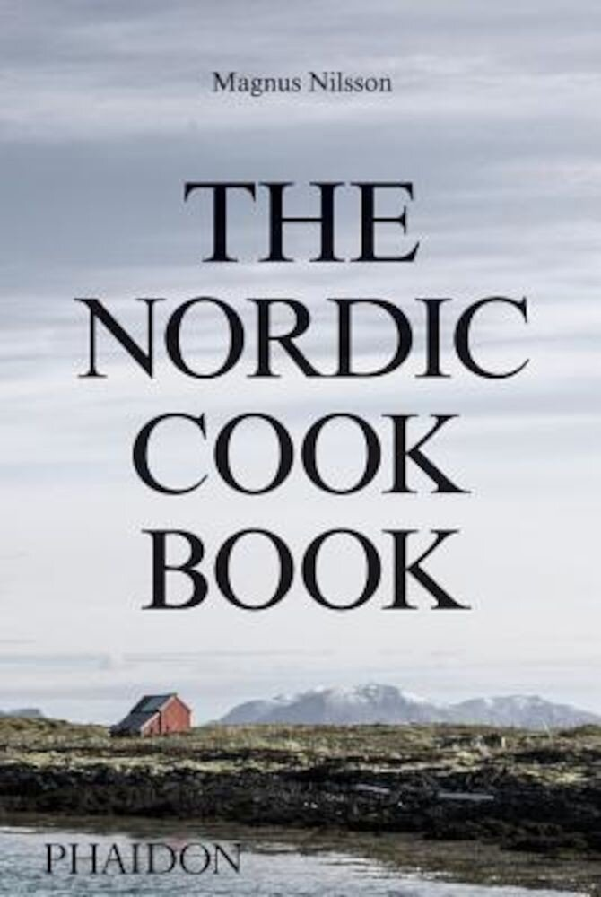 The Nordic Cookbook, Hardcover