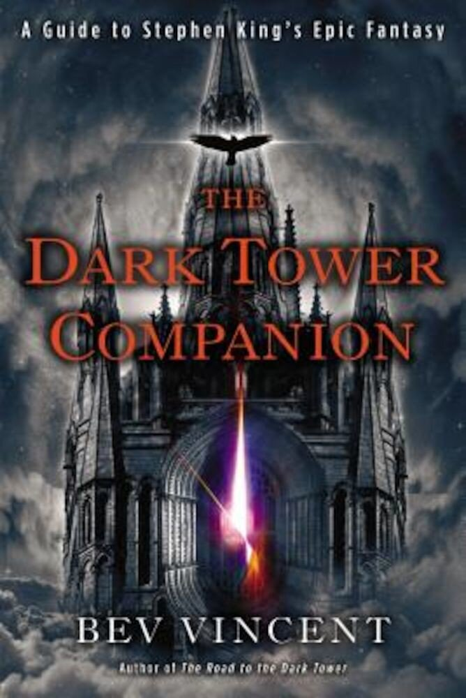 The Dark Tower Companion: A Guide to Stephen King's Epic Fantasy, Paperback