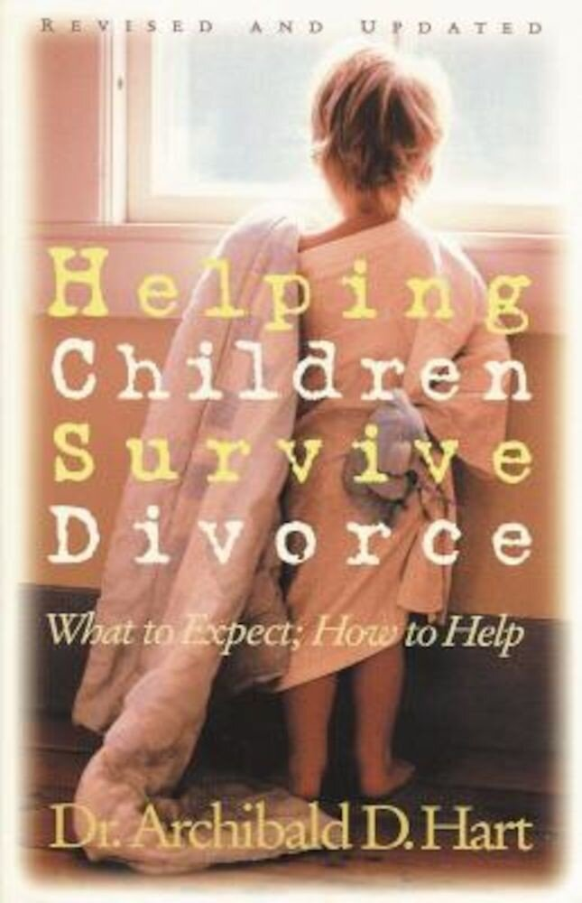 Helping Children Survive Divorce, Paperback
