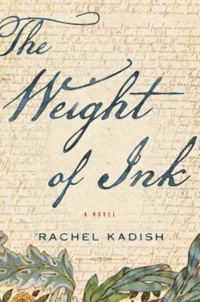 The Weight of Ink, Hardcover