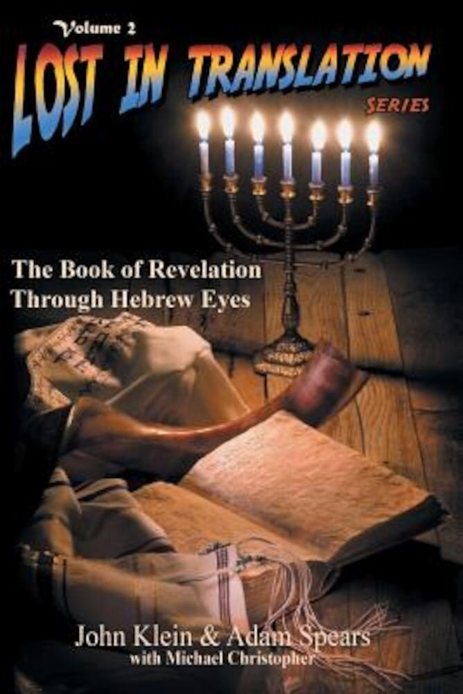 The Book of Revelation Through Hebrew Eyes Vol 2, Paperback