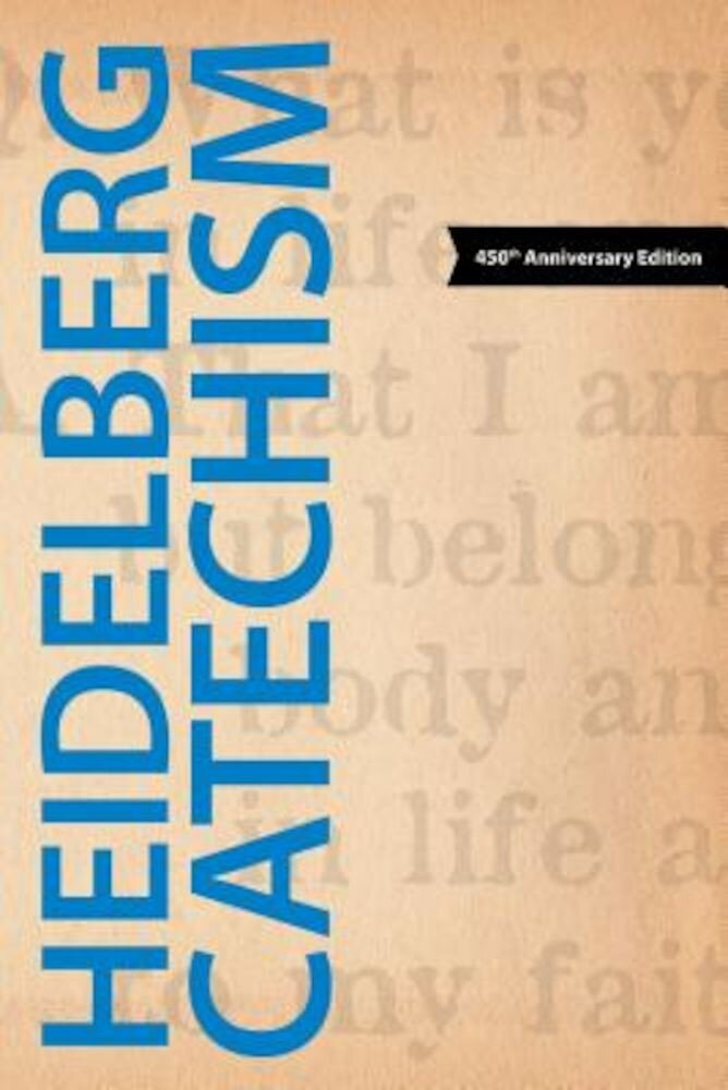 Heidelberg Catechism, Paperback