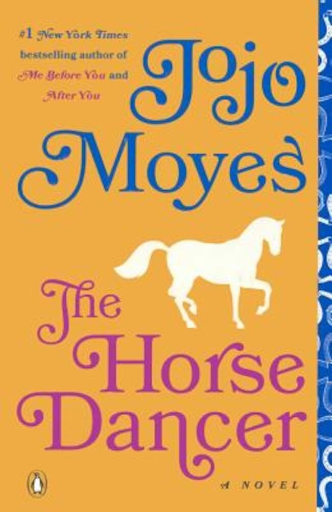 The Horse Dancer, Hardcover