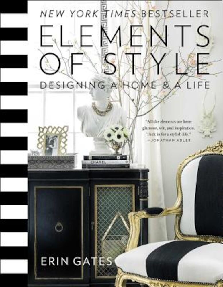 Elements of Style: Designing a Home and a Life, Hardcover