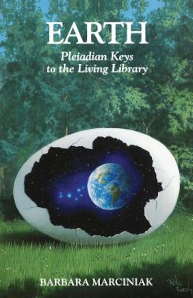 Earth: Pleiadian Keys to the Living Library, Paperback