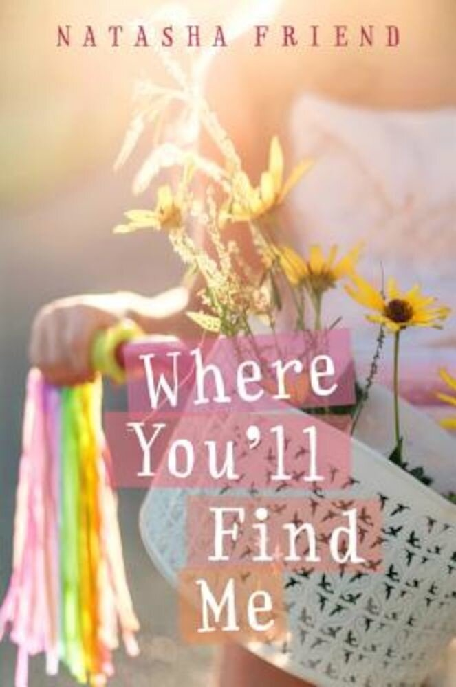 Where You'll Find Me, Hardcover