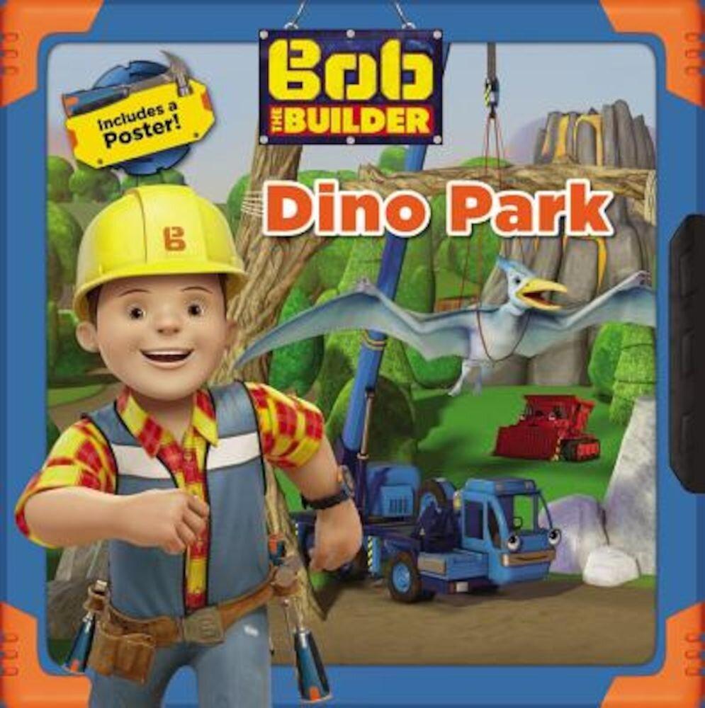 Bob the Builder: Dino Park, Paperback
