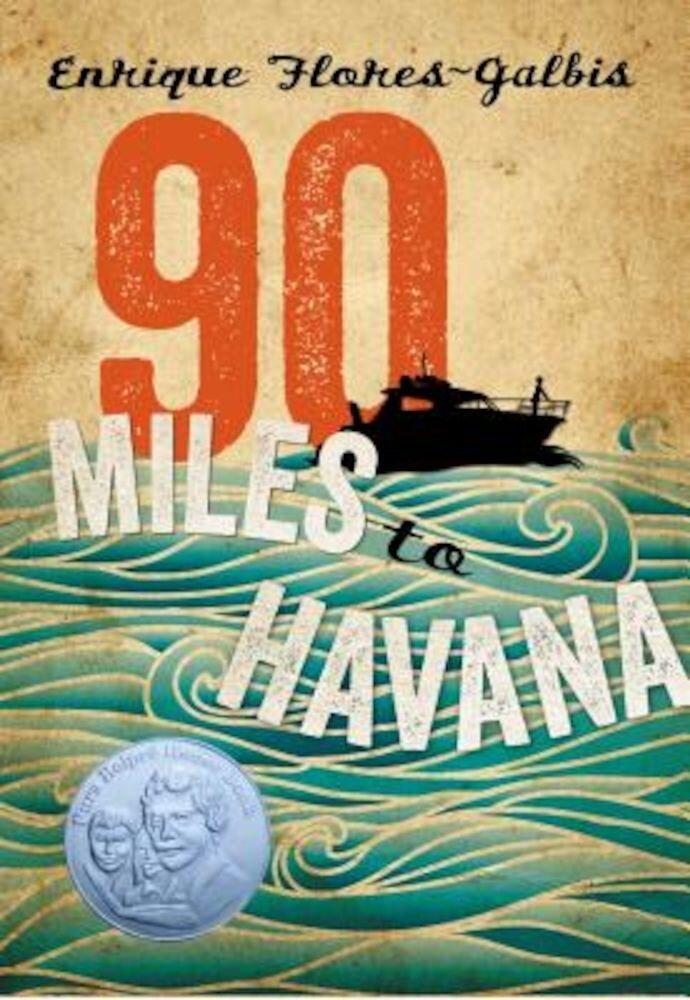 90 Miles to Havana, Paperback