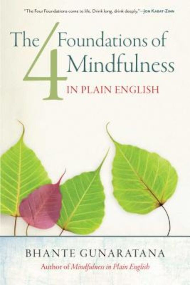 The Four Foundations of Mindfulness in Plain English, Paperback