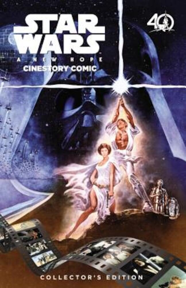 Star Wars: A New Hope Cinestory Comic: 40th Anniversary Collector's Edition, Hardcover