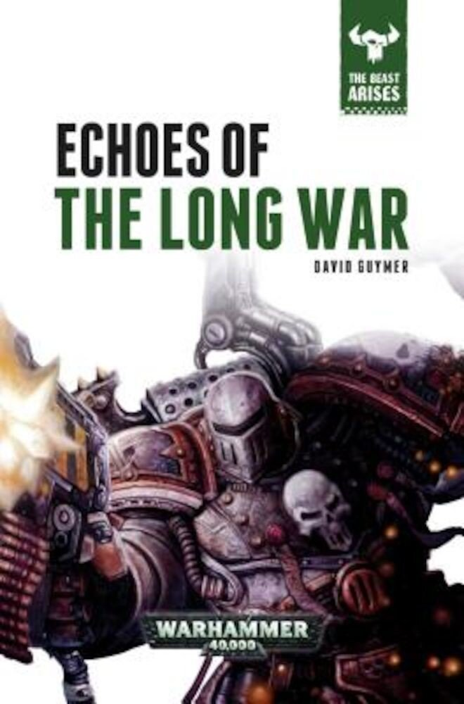 Echoes of the Long War, Hardcover