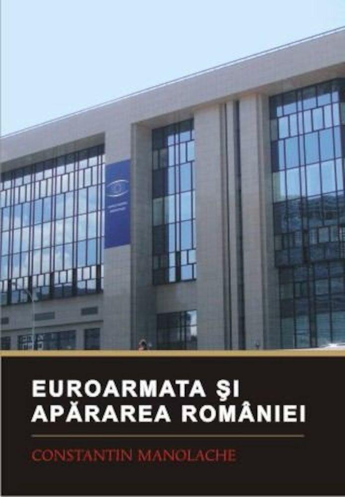 Euroarmata si apararea Romaniei