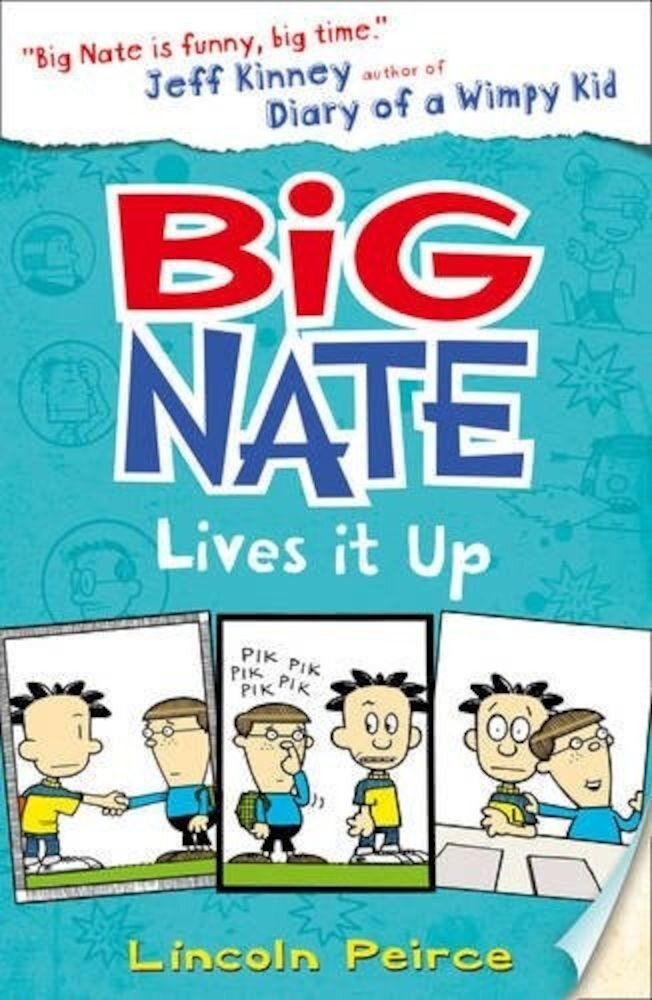 Big Nate Lives it Up