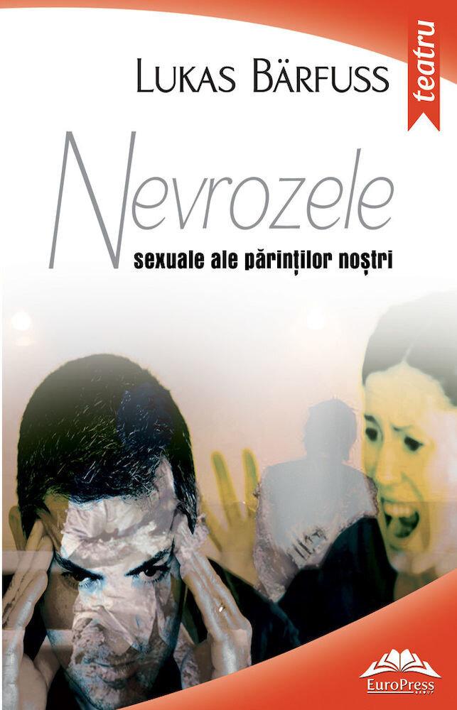 Nevrozele sexuale ale parintilor nostri