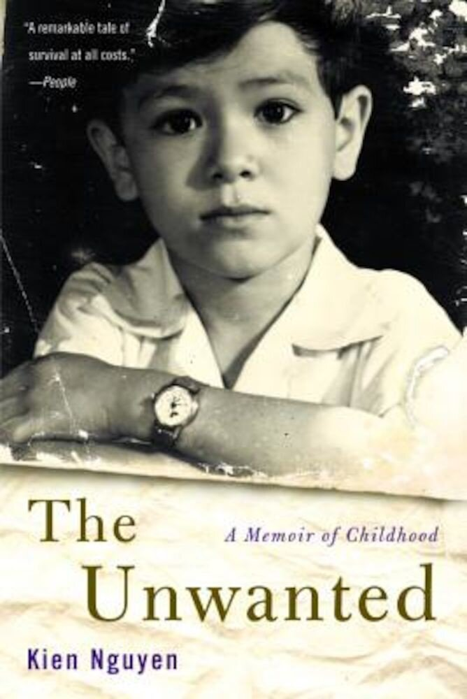 The Unwanted: A Memoir of Childhood, Paperback