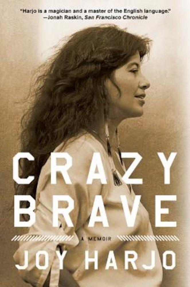 Crazy Brave, Paperback