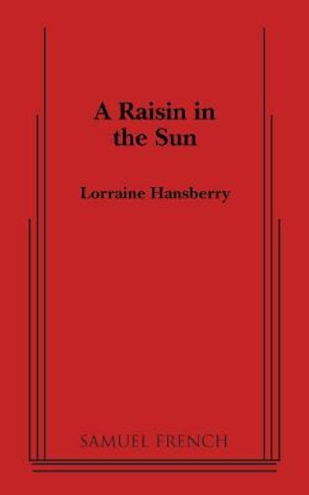 A Raisin in the Sun, Paperback