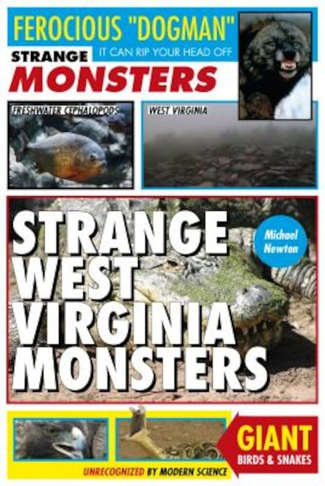 Strange West Virginia Monsters, Paperback