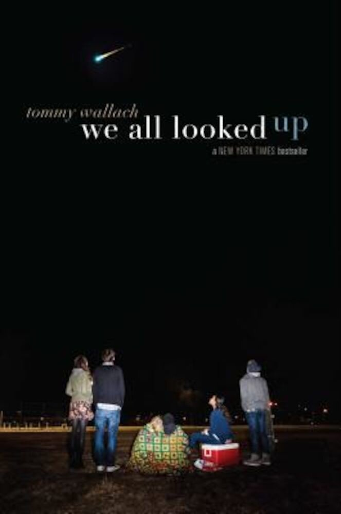 We All Looked Up, Paperback
